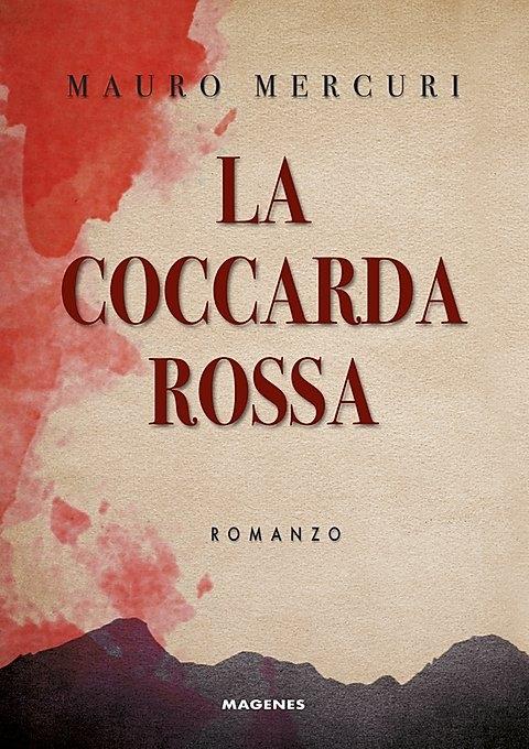 La coccarda Rossa Romanzo